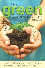 The Green Gardener's Guide by Joe Lamp'l