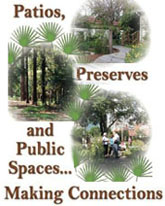 The FNPS Conference theme is Patios, Preserves & Public spaces: Making Connections